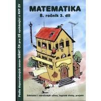 Matematika (8.ročník 3.díl) - dle doporučených osnov MŠMT pro ZŠ z RVP