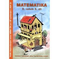 Matematika (9.ročník 3.díl) - dle doporučených osnov MŠMT pro ZŠ z RVP