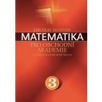 Matematika pro obchodní akademie - 3.díl