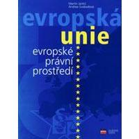 Evropská Unie - evropské právní prostředí