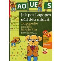 Jak pes Logopes učil děti mluvit (logopedie pro děti od 4 do 7 let)
