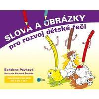Slova a obrázky pro rozvoj dětské řeči (Logopedie pro děti od 4 do 7let)