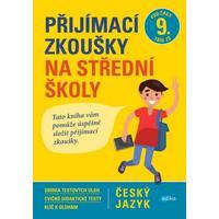 Přijímací zkoušky na střední školy – český jazyk pro žáky 9.tříd ZŠ