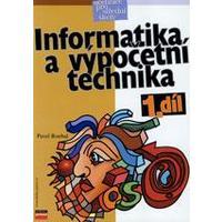 Informatika a výpočetní technika - 1.díl učebnice pro SŠ