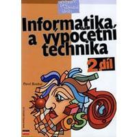 Informatika a výpočetní technika - 2.díl učebnice pro SŠ