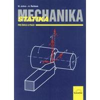 Mechanika - statika pro školu i praxi