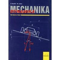 Mechanika - dynamika pro školu i praxi