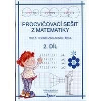Matematika pro 5.ročník ZŠ - 2.díl procvičovací sešit