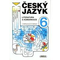 Český jazyk pro 6. ročník ZŠ - Literatura a komunikace