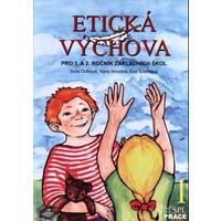 Etická výchova 1 (Kouzelné peříčko) - učebnice pro 1. a 2.ročník ZŠ