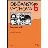 Občanská výchova 6.ročník ZŠ - pracovní sešit  NOVĚ
