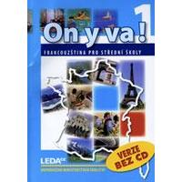 On y va! 1 - učebnice BEZ CD (francouzština pro SŠ)