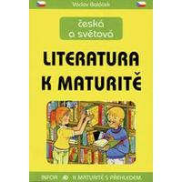 Česká a světová literatura k maturitě