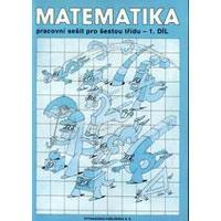 Matematika pro 6.ročník ZŠ - 1.díl pracovní sešit  DOPRODEJ