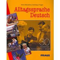 Alltagssprache Deutsch - 30 moderních konverzačních témat