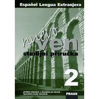 Ven nuevo 2 - studijní příručka přehled mluvnice a slovíček po lekcích