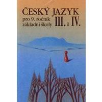 Český jazyk pro 9.ročník ZŠ - 3. a 4.díl