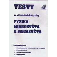 Testy ze středoškolské fyziky - Fyzika mikrosvěta a megasvěta (r.1994)
