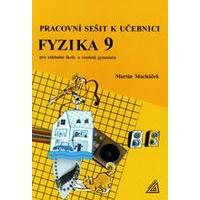 Pracovní sešit k učebnici Fyzika 9 - pro ZŠ a VG