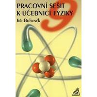 Pracovní sešit k učebnici fyziky - pro 9. ročník ZŠ