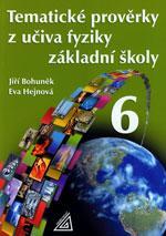 Tematické prověrky z učiva fyziky pro 6. ročník základní školy