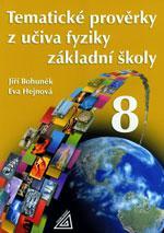 Tematické prověrky z učiva fyziky pro 8. ročník základní školy