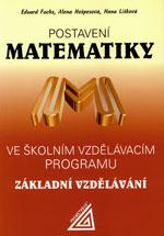 Postavení matematiky ve školním vzdělávacím programu pro základní vzdělávání