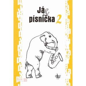 Já & písnička 2 - zpěvník  (žlutá , S.Kozáková)