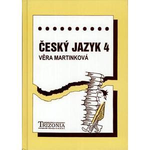 Český jazyk 4 - pro 4. ročník SŠ