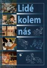 Lidé kolem nás - učebnice (vlastivěda pro 1.stupeň ZŠ praktické)
