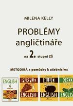 Problémy angličtináře na 2.stupni ZŠ - metodická příručka pro 6,7,8,9 ročník