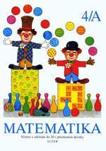 Matematika 4/A - pro 1.ročník ZŠ (sčítání a odčítání s přechodem desítky)