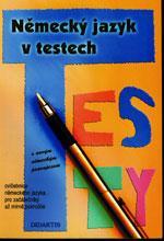 Německý jazyk v testech s novým německým pravopisem / DOPRODEJ