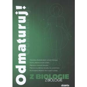Odmaturuj! z biologie  (2.přepracované vydání)