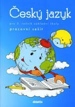 Český jazyk pro 3. ročník ZŠ - pracovní sešit