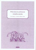 Průvodce k učebnicím českého jazyka pro učitele 3. ročníku ZŠ