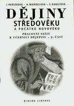 Pracovní sešit k učebnici dějepisu 7.ročník ZŠ - 2.část dějiny středověku