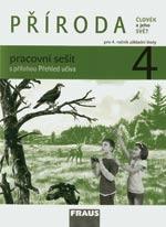 Příroda pro 4.ročník ZŠ - pracovní sešit (Člověk a jeho svět)