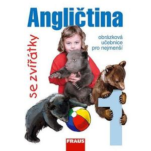 Angličtina se zvířátky 1. - obrázková učebnice pro nejmenší
