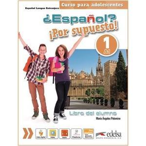 ?Espaňol? Por supuesto! 1/A1 - Libro del alumno - učebnice (španělština 11-15let)