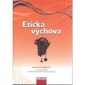Etická výchova - pracovní učebnice pro 2.stupeň ZŠ a VG