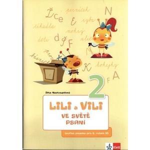 Lili a Vili 2.ročník - ve světě psaní (tvořivá písanka)