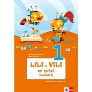 Lili a Vili 1.ročník - ve světě slabik (slabikář) Analyticko-syntetická metoda