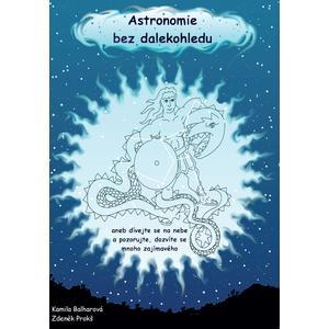 Astronomie bez dalekohledu