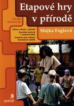 Etapové hry v přírodě  (Pro děti od 6 do 11 let, tábory a školy v přírodě)