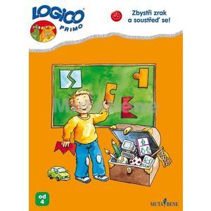 Logico Primo: Zbystři zrak a soustřeď se!