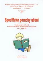 Specifické poruchy učení  (dyslexie,dysortografie,dysgrafie pro 1.stupeň ZŠ)