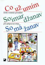 Co už umím – česko-romské povídání pro přípravné třídy