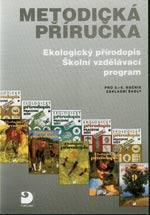 Ekologický přírodopis, ŠVP pro 6.-9. ročník ZŠ - metodická příručka