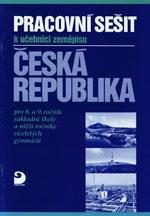 Česká republika - pracovní sešit k učebnici pro 8. a 9. r. ZŠ DOPRODEJ